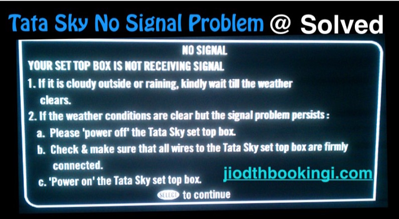 Tata Sky No Signal Problem