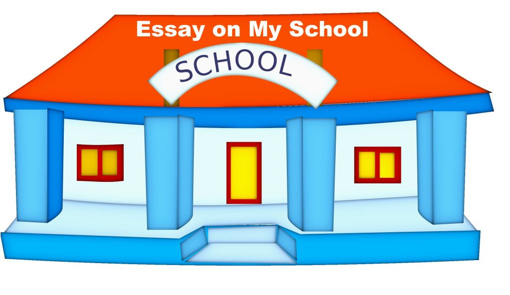 Essay on My School in English