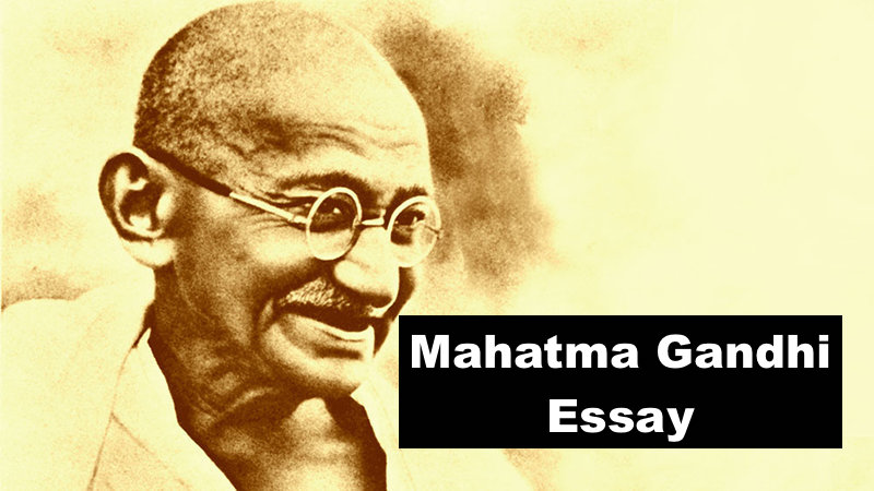 Essay on mahatma gandhi for kids