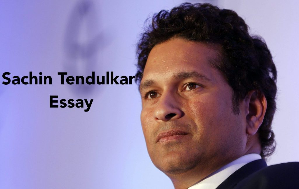 Sachin Tendulkar Essay