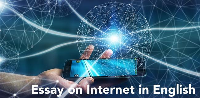 Essay on Internet in English