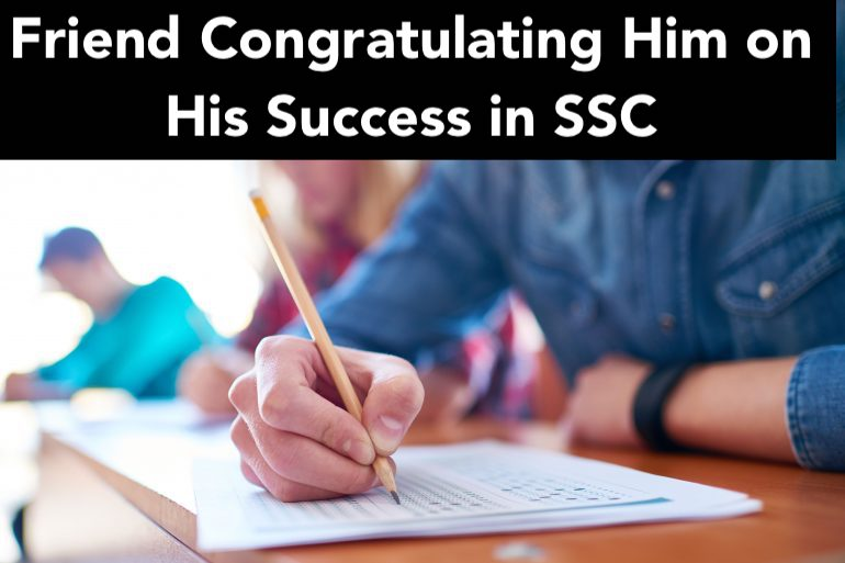 Friend Congratulating Him on His Success in SSC