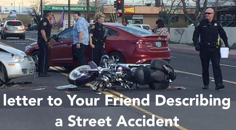 letter to Your Friend Describing a Street Accident