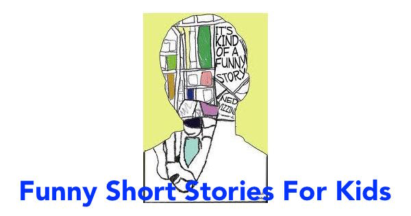 Funny Short Stories For Kids Middle School & Adults Student
