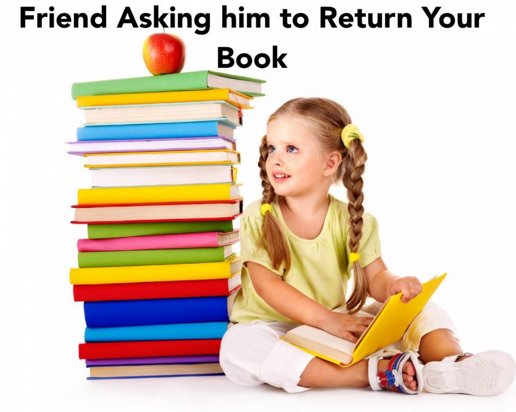 Friend Asking him to Return Your Book