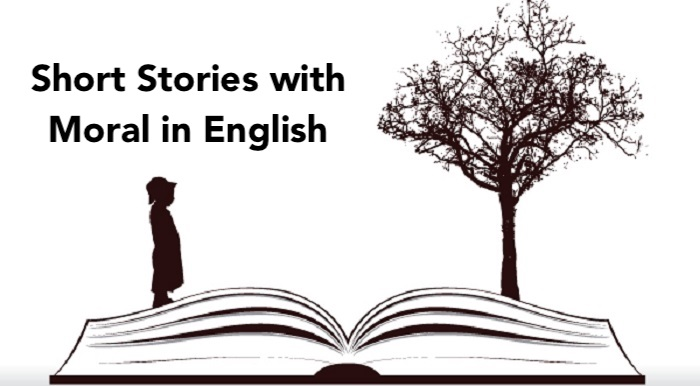 Short Stories with Moral in English