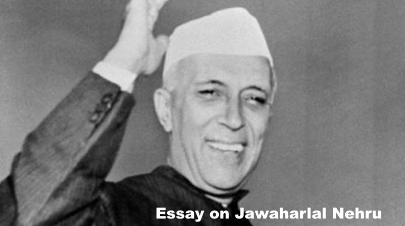 Essay on Jawaharlal Nehru