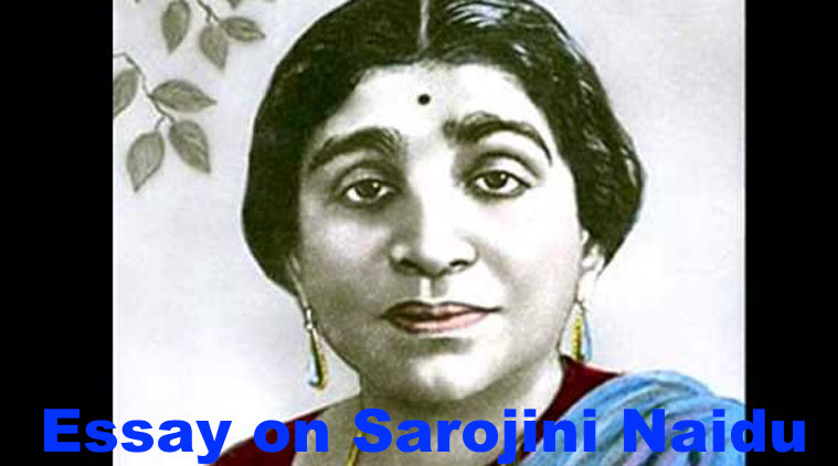 Essay on Sarojini Naidu in English