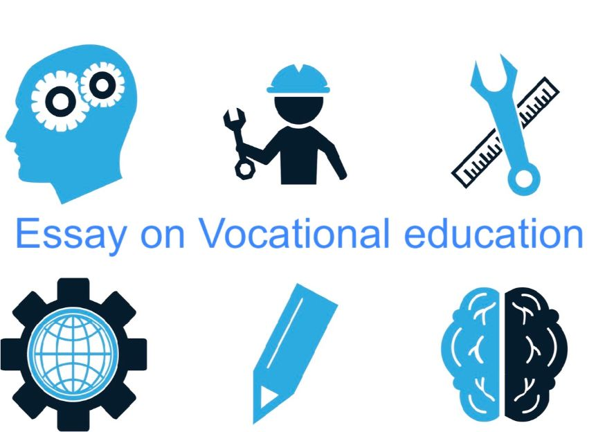 Essay on Importance of Vocational Education ( Words)