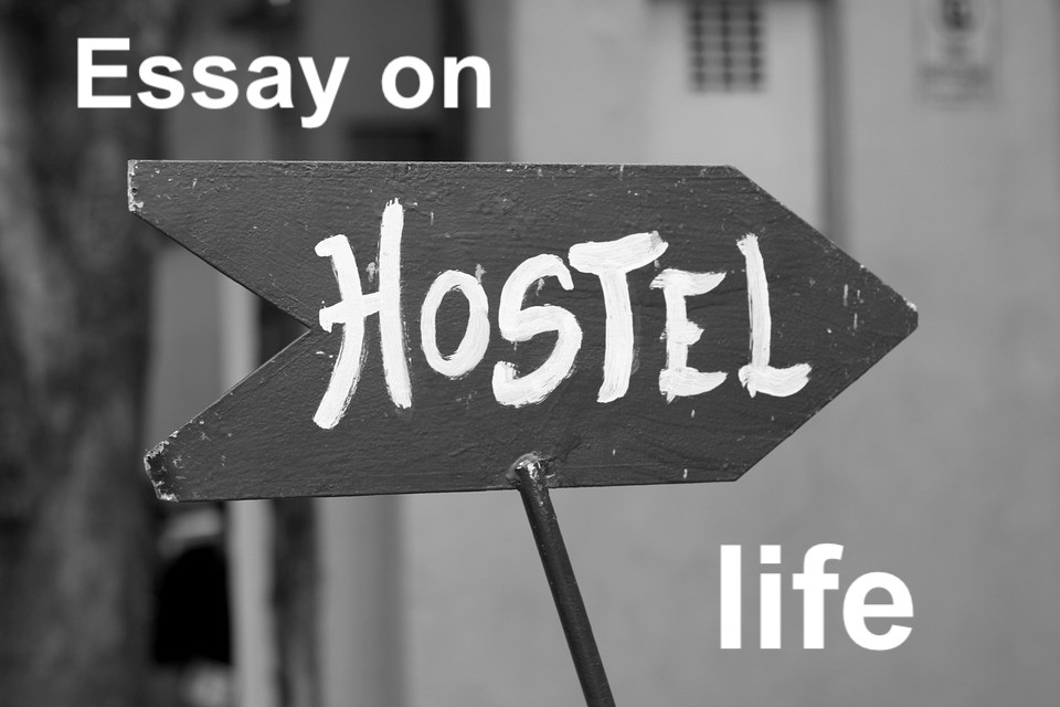 essay on hostel life
