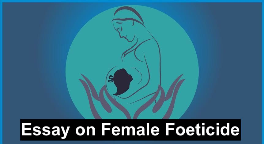 Essay on Female Foeticide
