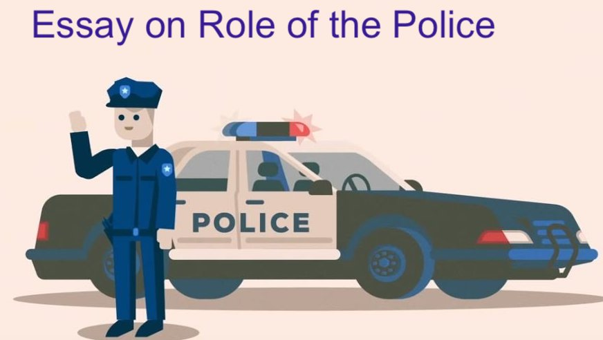 essay on Role of the Police