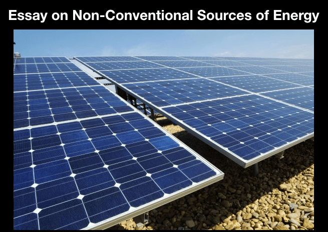 Essay on Non-Conventional Sources of Energy
