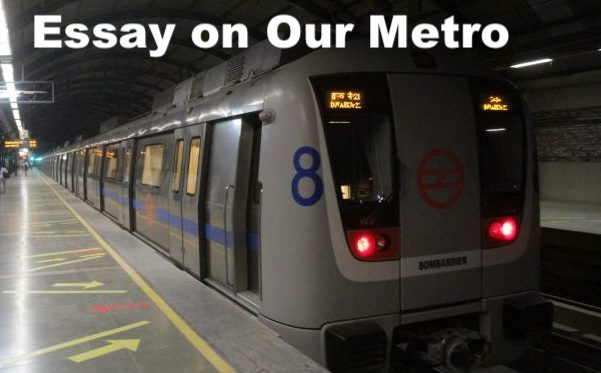Essay on Our Metro