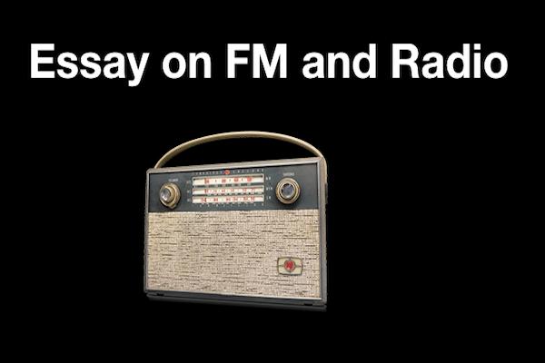 short essay fm and radio